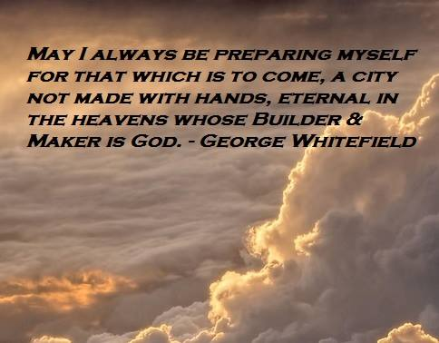 A City not made with Hands - George Whitefield/Hebrews 11